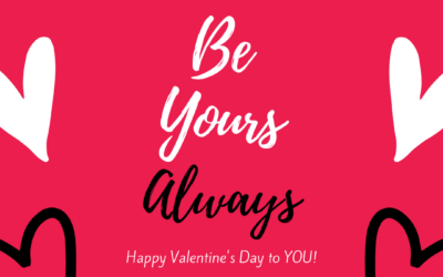 Today (and Everyday!)…Be Yours!